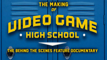 Netflix box art for The Making of VGHS: Behind the Scenes...