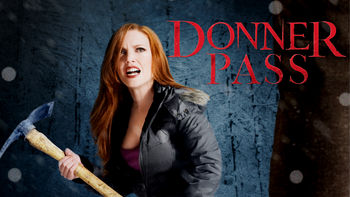 Netflix box art for Donner Pass