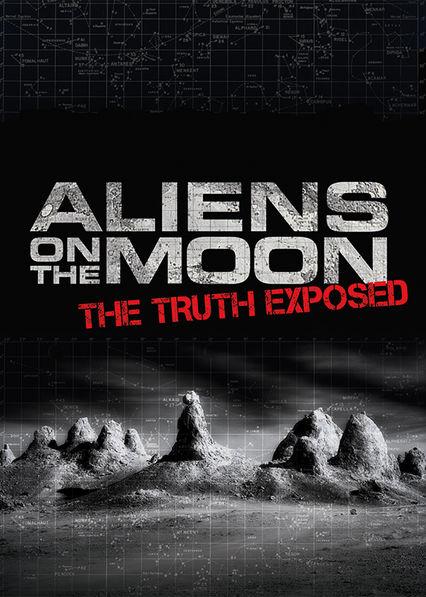 Aliens on the Moon: The Truth Exposed Netflix ES (España)