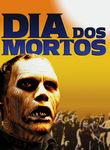 Dia dos Mortos | filmes-netflix.blogspot.com.br