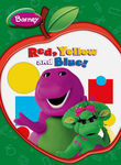 Barney: Red, Yellow and Blue
