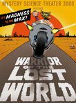 Mystery Science Theater 3000: Warrior of the Lost World Poster