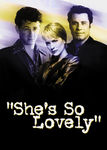 She's So Lovely (1997)