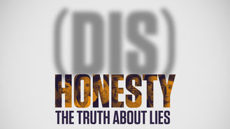Netflix Box Art for (Dis)Honesty: The Truth About Lies