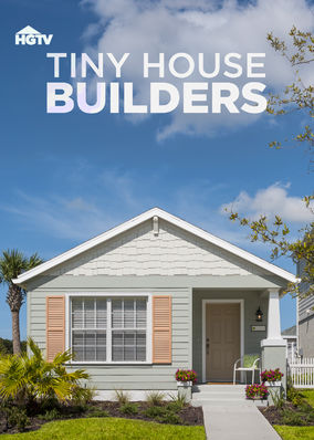 Tiny House Builders - Season 1