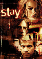 Netflix: Stay | Life takes a bizarre turn for a psychiatrist as he tries to track down his patient, a young artist who threatened to kill himself, then vanished.