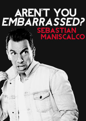 Sebastian Maniscalco: Aren't You...
