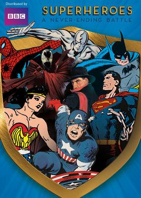 Superheroes: A Never-Ending Battle - Season 1